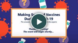 Making Sense Of Vaccines During COVID-19
